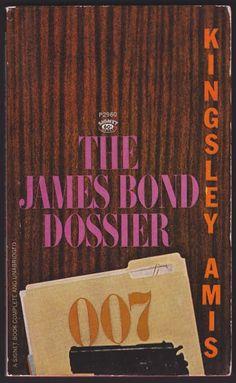 The James Bond Dossier (James Bond Non Fiction) by Kingsley Amis - book cover, description, publication history.