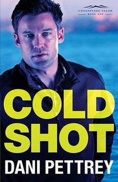 Cold Shot {Dani Pettrey}   #tingsmombooks #bethanyhouse