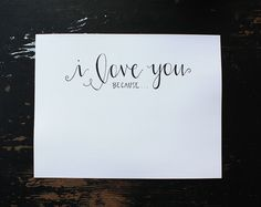 I Love You Because Hand-Lettering Printable by HeyNormalDayShop