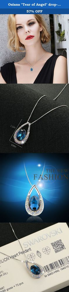 """Osiana """"Tear of Angel"""" drop-tear pendant necklace with Crystals from Swarovski18""""Montana. Osianastyle specialize in fashion jewellery and creates elegant jewellery out of Silver,Stone,Alloy. About Customer Service We always have an eye to good customer service as we receive orders, and continue to create new ideas. If you have any question about order and product,pls send us message.We will reply your message within 24 HOURS.(Saturday is our Holiday). We are more than happy to help you…"""