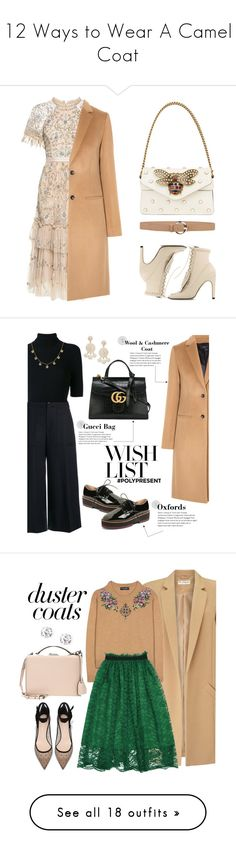 """12 Ways to Wear A Camel Coat"" by polyvore-editorial ❤ liked on Polyvore featuring CamelCoats, Needle & Thread, Joseph, Sergio Rossi, Gucci, Orciani, Valentino, Kensie, Humble Chic and Kenzo"