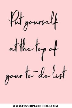 Put yourself at the top of your to-do list. You deserve it. #selfcare #personaldevelopment #selfimprovement #quotes