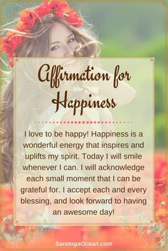 We all love to feel happy, right? Try writing or saying this affirmation in the morning before you start your day. Set an intention to create happiness for yourself. Smile, look for positive things in your life to be grateful for, and find reasons to feel Happy Thoughts, Positive Thoughts, Positive Vibes, Positive Quotes, Motivational Quotes, Inspirational Quotes, Affirmations For Happiness, Morning Affirmations, Daily Affirmations