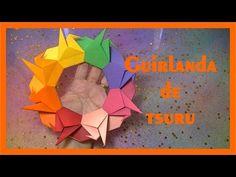 GUIRLANDA DE TSURU 2017 - YouTube