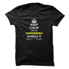 [New tshirt name tags] Keep Calm and Let UNDERBERG Handle it  Shirts This Month  Hey if you are UNDERBERG then this shirt is for you. Let others just keep calm while you are handling it. It can be a great gift too.  Tshirt Guys Lady Hodie  SHARE and Get Discount Today Order now before we SELL OUT  Camping 4th fireworks tshirt happy july agent handle it and i must go tee shirts calm and let month handle calm and let underberg handle itacz keep calm and let garbacz handle italm garayeva