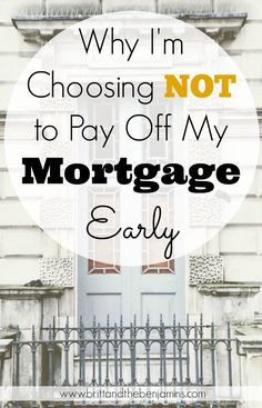 It seems that paying off your mortgage is the trend these days, but here are 4 reasons why I'm choosing to NOT pay off mine early.    Home Buying I Home Ownership I Mortgage I Budgeting I Money I Debt I Millennials