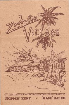 Zombie Village, Oakland, CA (restaurant) -- Tiki Central Vintage Tiki, Vintage Surf, Tiki Art, Tiki Tiki, Zombie Village, Evil Dead, Tiki Lounge, Hawaiian Art, Fantasy Island