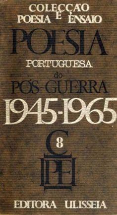 POESIA PORTUGUESA DO POS GUERRA - CAUTELA (Afonso) & FERREIRA (Serafim)