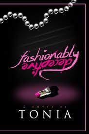 Fashionably Deceptive by Tonia