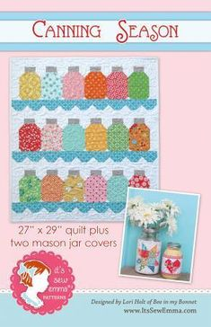 It's Sew Emma Canning Season Quilt Pattern and Mason Jar Covers Designed by Lori Holt of Bee in my Bonnet Finished Size: x Large Mason Jar Cover: x Small Mason Jar Cover x Small Quilts, Mini Quilts, Quilt Kits, Quilt Blocks, Quilting Projects, Sewing Projects, Sewing Hacks, Sewing Ideas, Sewing Crafts