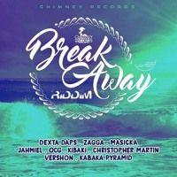 BREAK AWAY RIDDIM #CHIMNEY RECORDS 2016 (MIXED BY Di NASTY) by Di NASTY on SoundCloud