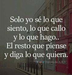 Motivational Phrases, Inspirational Quotes, Fake Friendship, Best Quotes, Love Quotes, Card Sayings, Tumblr Quotes, Spanish Quotes, Deep Thoughts