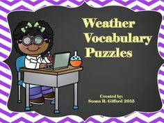 These fun puzzles can be used for early finishers, learning centers, or formative assessments.  Students will match each Weather vocabulary word to its definition to make the puzzle piece connect.Each puzzle piece comes in color and black and white.Much more fun than a worksheet or flash cards!!!Aligned to 4th Grade Science GPS