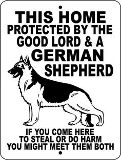 """GERMAN SHEPHERD Dog Sign 9""""x12"""" """"Aluminum"""" GLGS1 on Etsy, $12.00. Want this for ROTTIE and TEMPI hehe"""