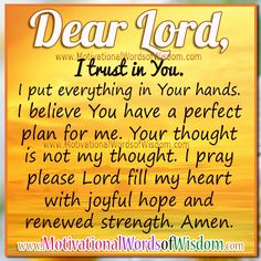 LORD BLESS MY LIFE WITH HOPE AND STRENGTH