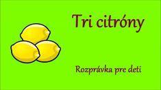 Tri citróny - audio rozprávka pre deti Decorations, Album, Songs, School, Youtube, Decoration, Song Books, Youtubers, Decor