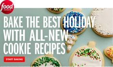 Bake the best holiday with all-new cookie recipes from Food Network.