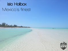 Travel Tips to visit Isla Hollbox, Mexico´s finest beach