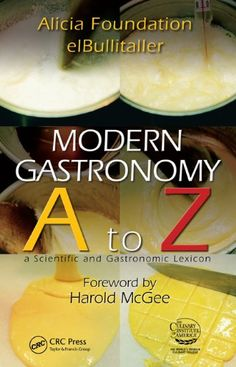 Modern Gastronomy: A to Z: Amazon.co.uk: Ferran Adria: Books