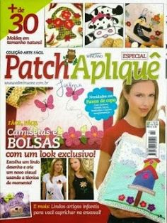 Patch Aplique Mar 2013 Applique patterns and ideas Aplique Quilts, Sewing Magazines, Book Quilt, Applique Patterns, Pattern Books, Book Crafts, Free Sewing, Paper Cutting, Crafts To Make