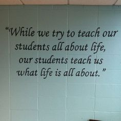 On the Teacher's Lounge wall in my high school...