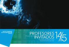 Bellas Artes –UCLM » Programa de Profesores Invitados 2014/15 – Primer Cuatrimestre