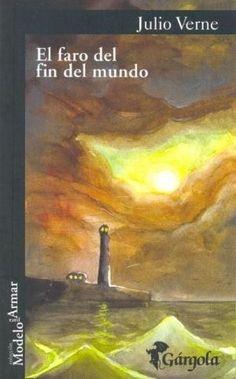 El faro del fin del mundo. Julio Verne