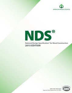 National Design Specification- (NDS-) for Wood Construction - 2015