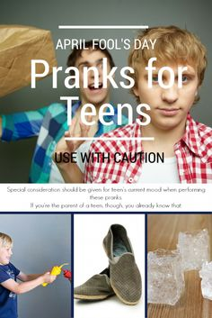 These fun pranks for teens will definitely get a giggle out of your older kids on April Fools Day. But beware of mood swings before starting!