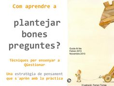 Com aprendre a fer bones preguntes? Estratègia de comprensió aplicada als projectes i a la lectura