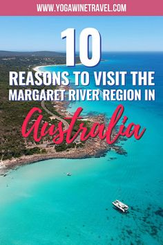 10 Reasons Why You Should Visit the Margaret River Region in Australia Melbourne, Sydney, Margaret River Western Australia, Family Travel, Group Travel, Beautiful Places To Visit, Beautiful Beaches, New Zealand Travel, Great Barrier Reef