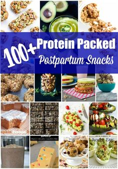 100+ Easy Protein Packed Postpartum Snacks for the new mom or soon-to-be mom. Perfect breastfeeding snacks or lactation recipes