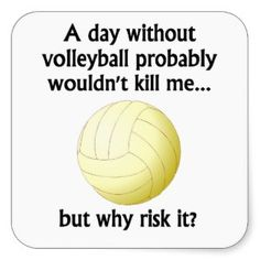VOLLEYBALL QOUTES | Volleyball Sayings Stickers and Sticker Designs - Zazzle UK