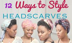 12 Ways To Style A Head Scarf - https://blackhairinformation.com/hair-care-2/styling/12-ways-tie-head-scarf/