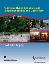Pedestrian Hybrid Beacon Guide: Recommendations and Case Study | Blurbs | Main
