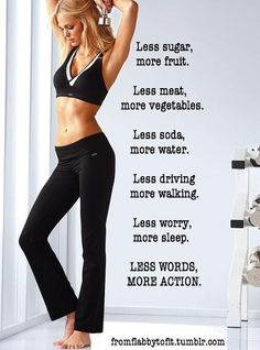 Less is more. My motivation to go for a much needed run today.