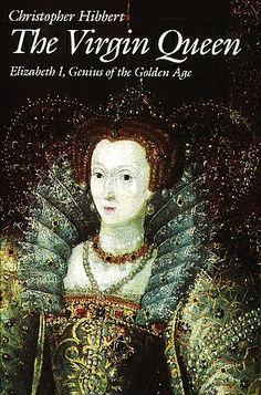 Elizabeth, The Virgin Queen