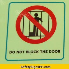 Do Not Block The Door Sign Philippines Door Signs, Philippines, Safety, Peace, Doors, Security Guard, Sobriety, World, Gate