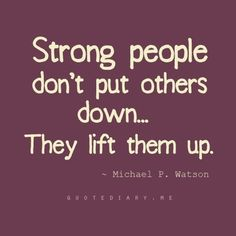 Be a strong person - Wise Words Of Wisdom, Inspiration & Motivation Quotable Quotes, Wisdom Quotes, Words Quotes, Quotes To Live By, Me Quotes, Motivational Quotes, People Quotes, Strong Quotes, Quotes Inspirational