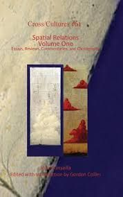 Spacial Relations, Volume One: Essays, Reviews, Commentaries, and Chorography (Cross/Cultures 161) by John Kinsella - C 222 KIN