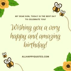 Celebrate your son's Birthday with these heartfelt Birthday Wishes for Son from mother and loved ones including funny birthday wishes for son in laws. Birthday Wishes For Myself, Birthday Wishes Funny, Sons Birthday, First Love, Puppy Love, Funny Birthday Wishes