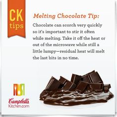 Melting Chocolate Tips - Campbell's Kitchen