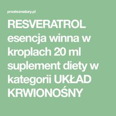 RESVERATROL esencja winna w kroplach 20 ml suplement diety 20 Ml, Vitis Vinifera, Liquor