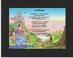 PERSONALISED GODDAUGHTER POEM – MOUNTED     PRINCESS  DESIGN         On offer here is this wonderful poem about a goddaughter personalised with your goddaughters details on  the  background featured.