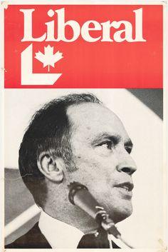 PE Trudeau, Liberal Party of Canada Retro Ads, Vintage Ads, Commonwealth, Liberal Party Of Canada, Roi George, Propaganda Art, Campaign Posters, Political Posters, Funny Ads