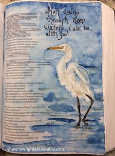 Shawna Wright Art Bible Promise Painting in my Bible Bible Journaling Egret watercolor Scripture Art, Bible Art, Bible Scriptures, Motivational Scriptures, Biblical Quotes, Wisdom Quotes, Bible Study Journal, Art Journaling, Isaiah Bible