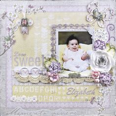 "Tracey Sabella's Gallery: ""Love Sweet Elizabeth"" DT for ScrapThat! August Days to Remember Kit Vintage Spring Basics Scrapbook Page Layouts, Scrapbook Paper, Scrapbooking Ideas, Baby Girl Scrapbook, How To Make Scrapbook, Girls Album, Kids Pages, Scrapbook Embellishments, Crafty Craft"