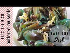 BUTTERED MUSSELS | QUICK AND EASY | BUTTERED TAHONG | EATS THE DISH - YouTube Mussels, The Dish, Butter, Make It Yourself, Dishes, Eat, Youtube, Tablewares, Youtubers