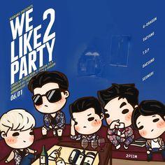 2piim:  [fanart] #BIGBANG WE LIKE 2 PARTY ✨  #TOP #GD #TAEYANG #SEUNGRI #DAESUNG