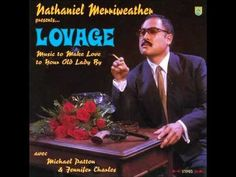 Lovage- Music To Make Love To Your Old Lady By (Full Album)